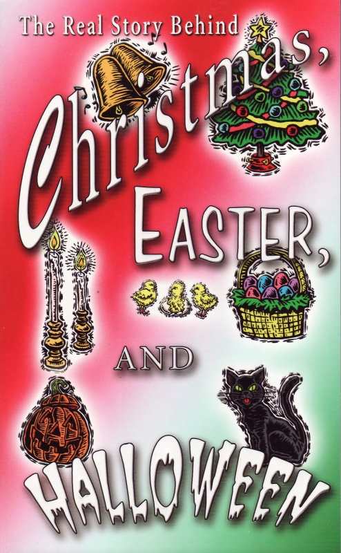 Christmas, Easter and Halloween - Vance Ferrell
