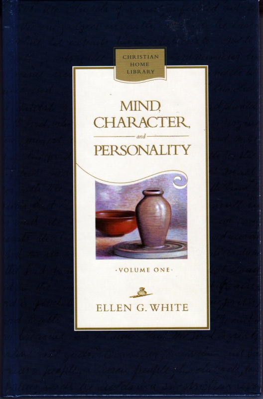 mind character and personality To the devout adventist this work, mind, character,  a large portion of mind,  character, and personality presents general guiding principles this.