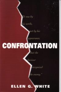 Confrontation - Ellen G White