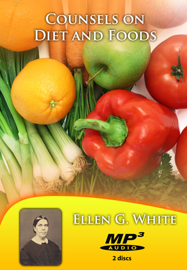 Counsels on Diet and Foods MP3s - Ellen G  White MP3s