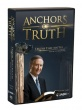 Anchors of Truth: Truth That Matters DVD set