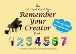 Remember Your Creator (Book 1)