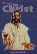 Steps to Christ - Large Print Edition