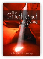 The Godhead: Joel's Journey