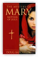 The Mystery of Mary: Mother of Jesus