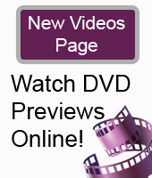 New Videos Page - Watch DVD Previews Online!